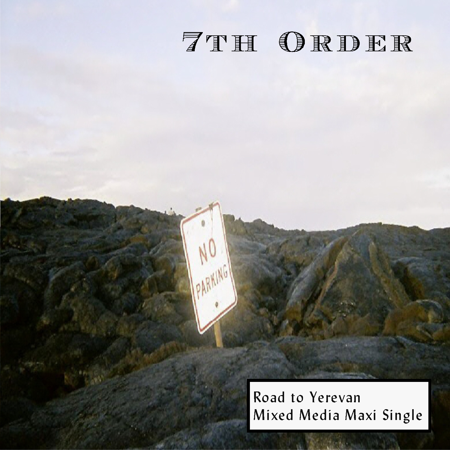 "7th Order - ""Road to Yerevan""                           EP"